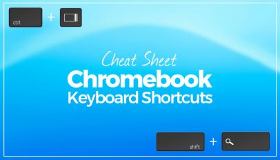 Chromebook Keyboard Shortcut Cheat Sheet